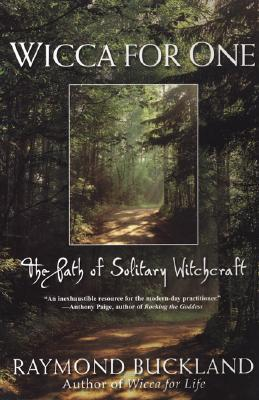 Wicca For One: The Path Of Solitary Witchcraft EPUB