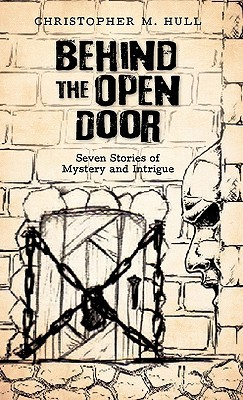 Behind the Open Door: Seven Stories of Mystery and Intrigue