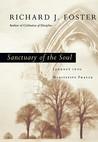 Sanctuary of the Soul: Journey Into Meditative Prayer
