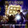 Night at the Museum: Battle of the Smithsonian: The Quest for the Golden Tablet