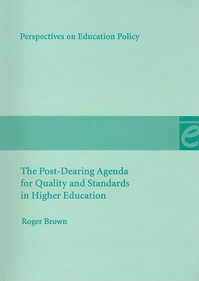 The Post-Dearing Agenda for Quality and Standards in Higher Education
