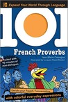 101 French Proverbs with MP3 Disc by Jean-Marie Cassagne