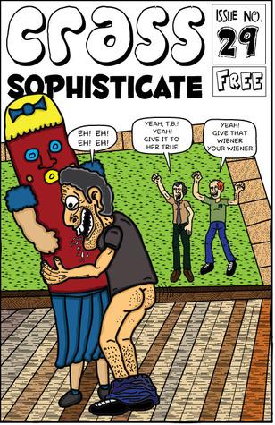 Porkbinge! (Crass Sophisticate, #29)