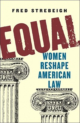 Equal: Women Reshape American Law