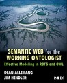 Semantic Web for the Working Ontologist by Dean Allemang
