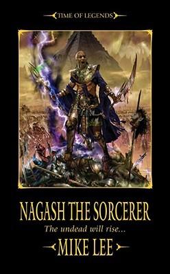 Nagash the Sorcerer (Time of Legends: Rise of Nagash #1)