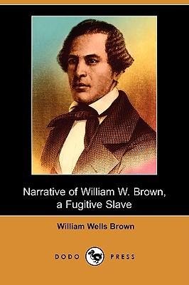 narrative-of-william-w-brown-a-fugitive-slave-dodo-press