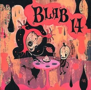 BLAB! Vol. 14 by Monte Beauchamp