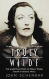 Truly Wilde: The Unsettling Story of Dolly Wilde