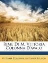 Rime Di M. Vittoria Colonna D'Avalo