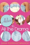 Adios To All The Drama (Amor and Summer Secrets, #3)