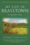 My Life in Brasstown by Eleanor Lambert Wilson