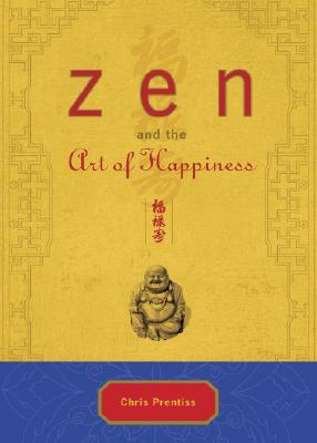 Zen and the Art of Happiness Deluxe Gift Edition