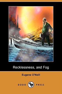 Recklessness, and Fog