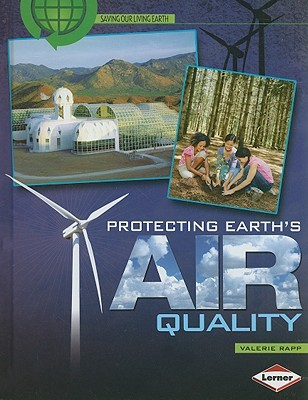 Protecting Earth's Air Quality