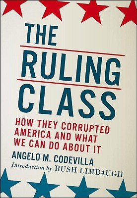 The Ruling Class by Angelo M. Codevilla