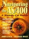 Navigating the AS/400: A Hands-On Guide