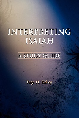 Interpreting Isaiah: A Study Guide