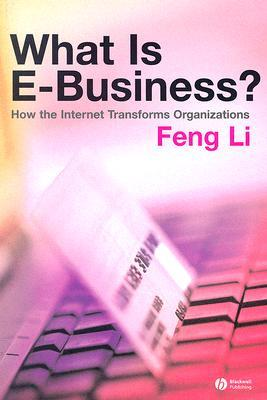 What Is E Business: How The Internet Transforms Organizations