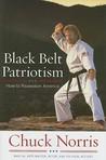 Black Belt Patriotism: How We Can Restore the American Dream