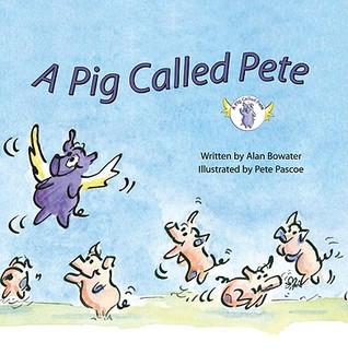 A Pig Called Pete