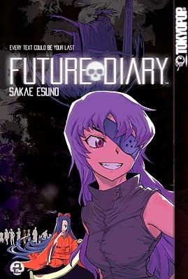 Future Diary, Volume 2 (Future Diary, #2)