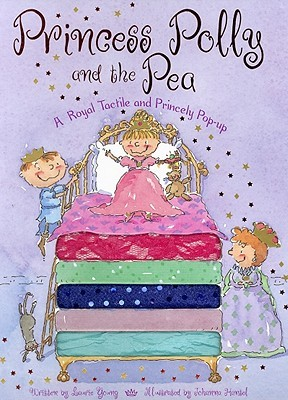 Princess Polly and the Pea: A Royal Tactile and Princely Pop-Up