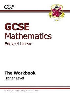 Mathematics: GCSE: Edexcel Linear: The Workbook: Higher Level