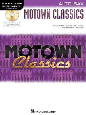 Motown Classics - Instrumental Play-Along Series: Alto Saxophone