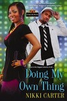 Doing My Own Thing (Fab Life, #3)