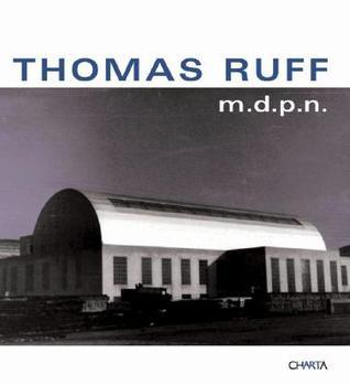 Thomas Ruff: M.D.P.N.