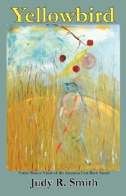 Yellowbird by Judy R. Smith