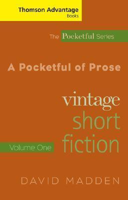 A Pocketful of Prose: Vintage Short Fiction, Volume One