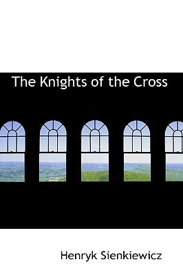 The Knights of the Cross: a Historical Romance