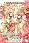 Kamikaze Kaito Jeanne, Vol. 5 by Arina Tanemura