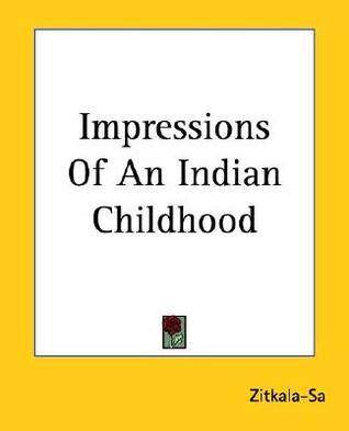 Impressions of an Indian Childhood