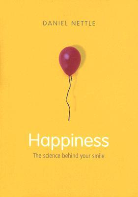 Happiness: The Science Behind Your Smile
