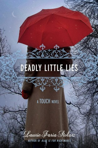 Deadly Little Lies by Laurie Faria Stolarz