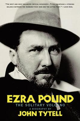 Ezra Pound by John Tytell