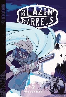 Blazin' Barrels Volume 2
