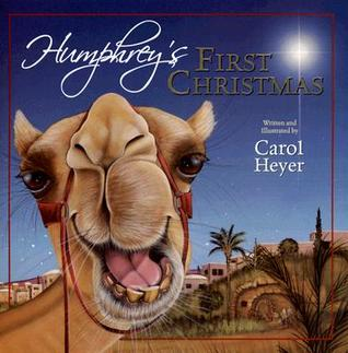 Humphreys First Christmas by Carol Heyer