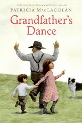 Grandfather's Dance (Sarah, Plain and Tall, #5)