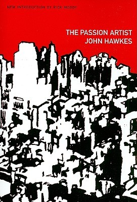 The Passion Artist by John Hawkes