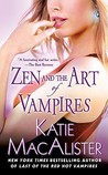 Zen and the Art of Vampires by Katie MacAlister