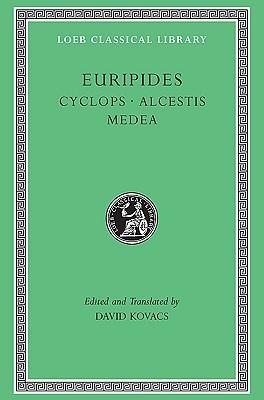 Cyclops / Alcestis / Medea