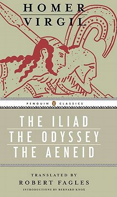 The Iliad/The Odyssey/The Aeneid by Homer