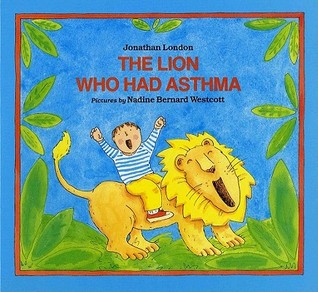 The Lion Who Had Asthma