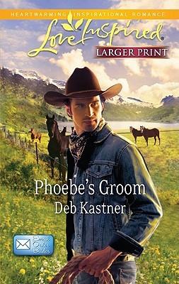 Phoebe's Groom (E-mail Order Brides, #1)