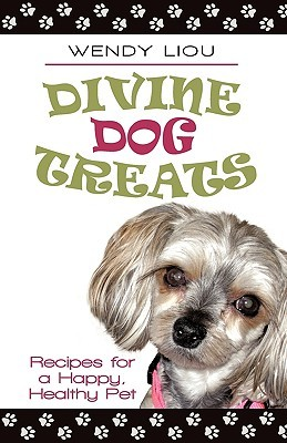 Divine Dog Treats: Recipes for a Happy, Healthy Pet