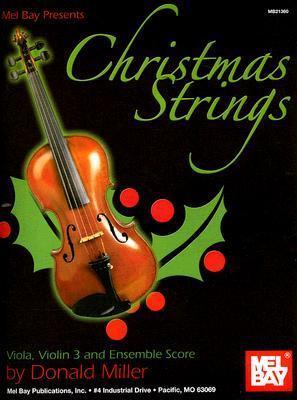 Christmas Strings: Viola, Violin 3 and Ensemble Score [With Ensemble Score]